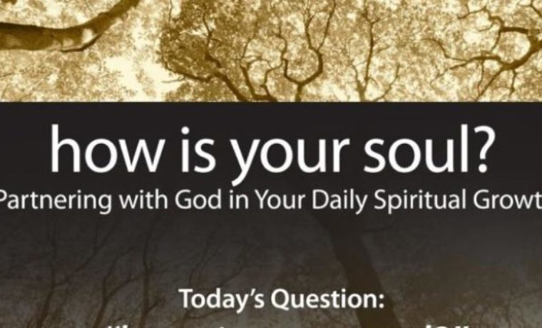 """How's Your Soul?"" – Spring 2017 Teaching Series"