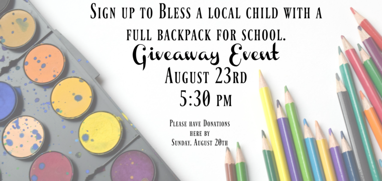 Backpack Giveaway- Wednesday, August 23rd @ 5:30pm