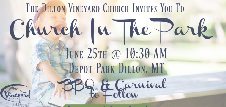 Church In The Park- June 25th @ 10:30 AM -Depot Park-